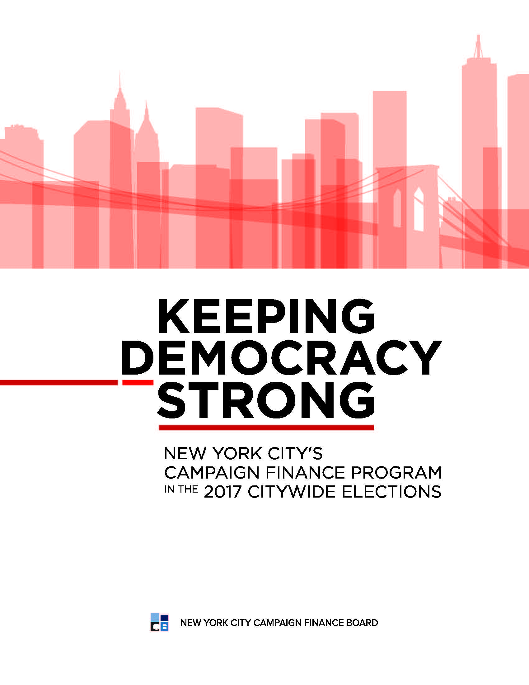 Keeping Democracy Strong: New York City's Campaign Finance Program